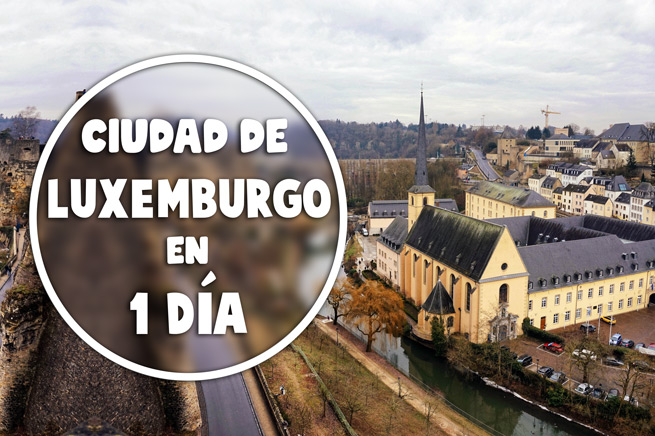 Ciudad de Luxemburgo en 1 día