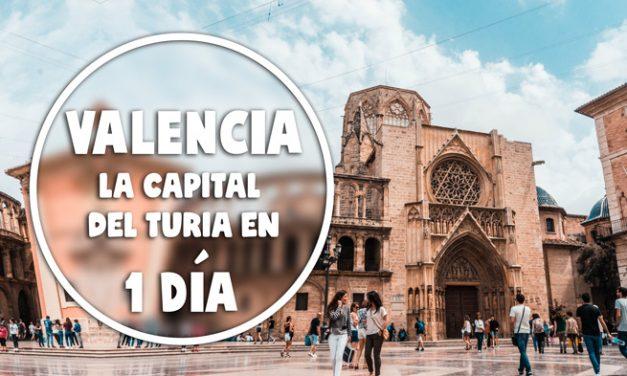 Valencia, la capital del Turia en 1 día