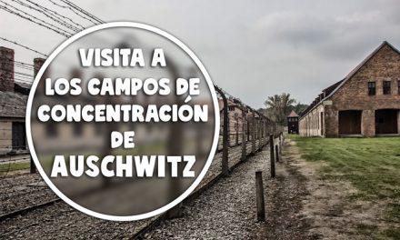 Visita a los campos de concentración de Auschwitz