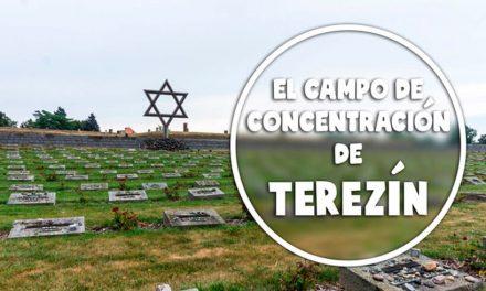 El campo de concentración de Terezín