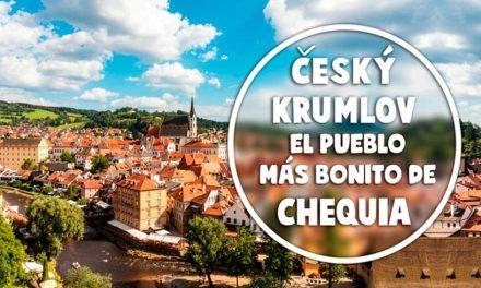 Český Krumlov, el pueblo más bonito de Chequia