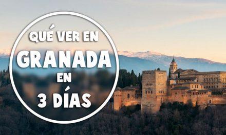 Qué ver en Granada en 3 días