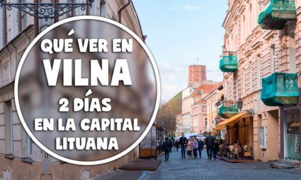 Qué ver en Vilna, 2 días en la capital lituana