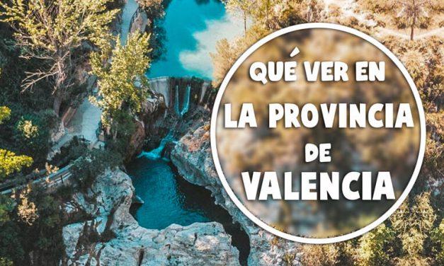 Qué  ver en la provincia de Valencia